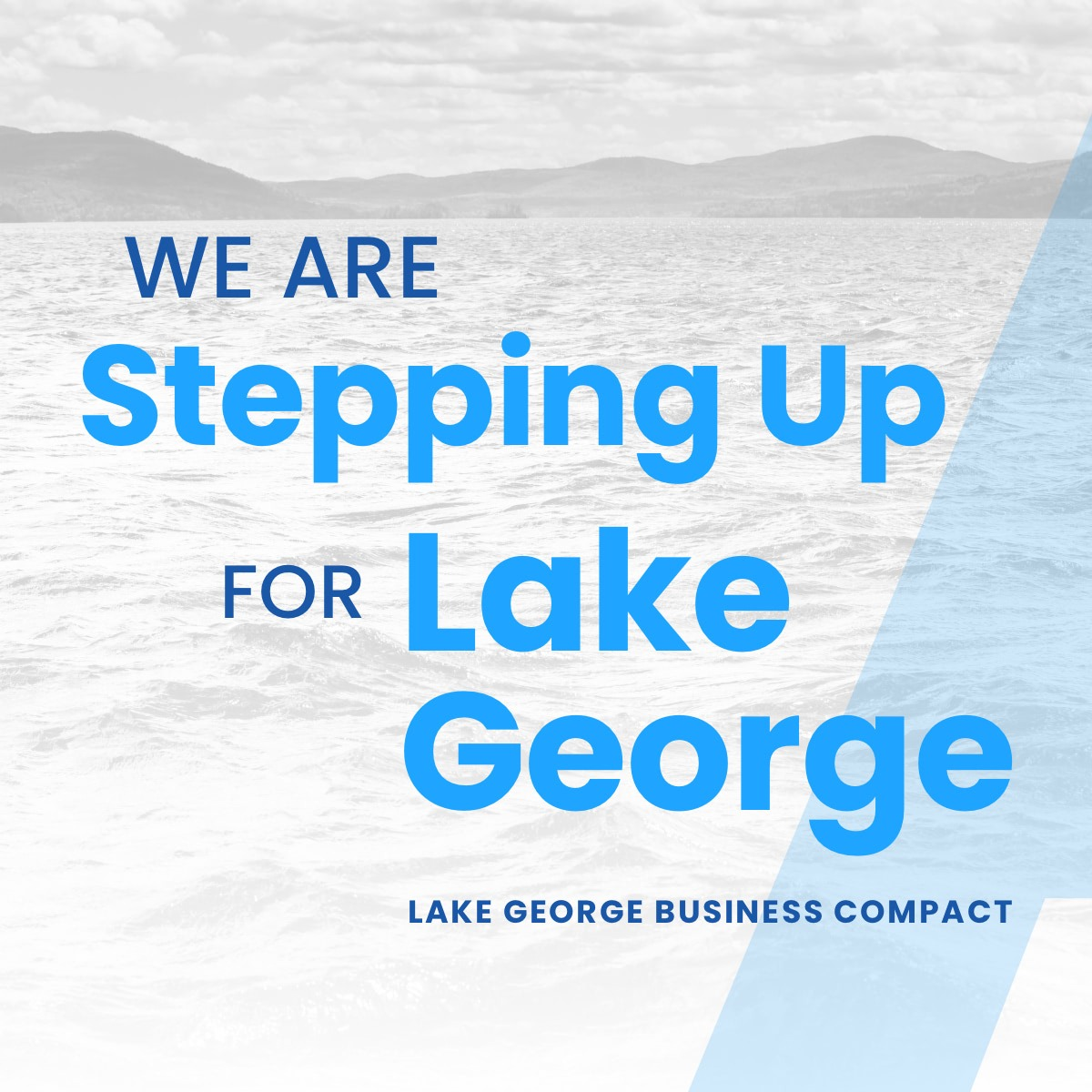 A graphic of Lake George stating that Sun Castle Resort is stepping up for Lake George as part of the Lake George Business Compact